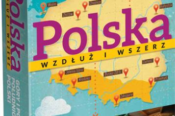 """Odkryj piękno Polski – trzeci tom serii """"Polska wzdłuż i wszerz"""""""