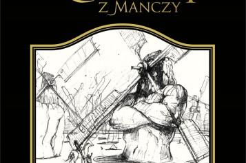 """Nowy przekład światowego bestsellera! """"Don Kichota z Manczy"""""""