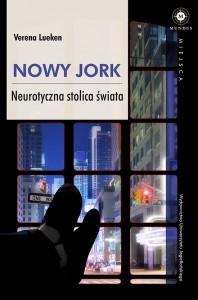 nowy jork neurotyczna stolica