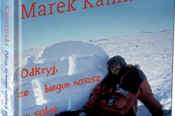 """Marek Kamiński przedstawia """"'Odkryj, że biegun nosisz w sobie"""""""