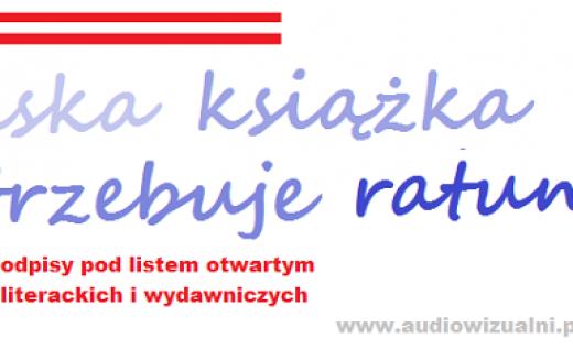 Polska książka potrzebuje ratunku! – List otwarty środowisk literackich i wydawniczych