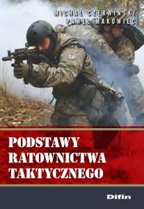 Podstawy ratownictwa taktycznego