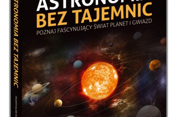 Nowe wydanie! Astronomia bez tajemnic – poleca Samo Sedno