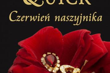 """""""Czerwień naszyjnika"""" Amandy Quick – numer 1 empik.com w kategorii romans historyczny"""