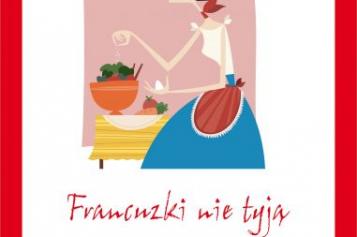 Francuzki nie tyją. Książka kucharska