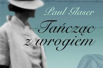 TAŃCZĄC Z WROGIEM – porywająca historia o tym, jak taniec pozwolił przetrwać  Auschwitz –  premiera 3. lutego