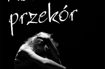 """Wydawnictwo Psychoskok prezentuje """"Na przekór"""" Ireny Dobosiewicz"""