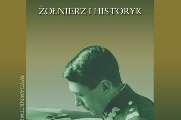 JULIAN STACHNIEWICZ (1890-1934) Zołnierz i historyk