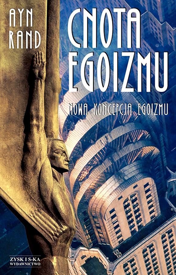 Cnota egoizmu – Nowość Wydawnictwa Zysk i S-ka | wirtualnywydawca.pl