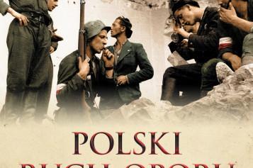 POLSKI RUCH OPORU 1939-1947 – zapraszamy do księgarń!