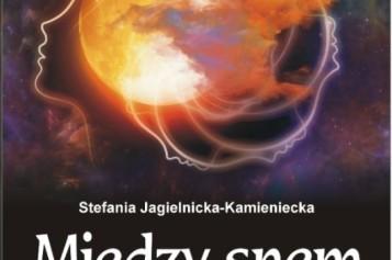 Między snem a jawą – fikcja literacka w tle politycznym, społecznym i obyczajowym tamtych dramatycznych czasów