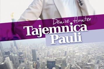 Tajemnica Pauli Denise Hunter – nowość w serii Rodzinne sekrety