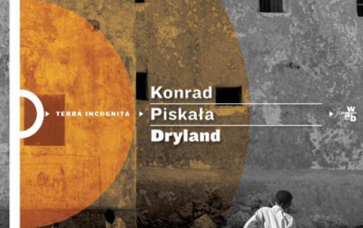 """Nagroda im. Beaty Pawlak dla Konrada Piskały za książkę """"Dryland"""""""