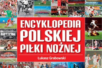 """""""Encyklopedia polskiej piłki nożnej"""" i inne superksiążki piłkarskie!"""