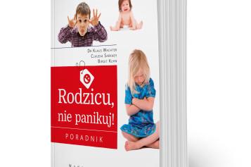 Wydawnictwa REA-SJ prezentuje poradnik: ,,Rodzicu, nie panikuj!'