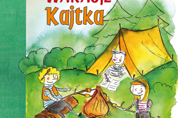 Wakacyjne przygody Kajtka i jego przyjaciół, znanych z książki Zeszyt z aniołami