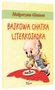 Bajkowa chatka Literkojadka
