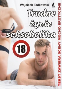 Trudne życie seksoholika ok