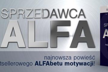 Najnowsza książka Artura Wikiery Sprzedawca ALFA już wkrótce w sprzedaży!