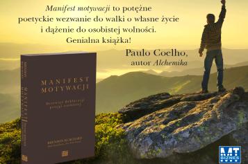 Manifest motywacji. Dziewięć deklaracji potęgi osobistej