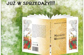 Pełna magii i legendarnych stworów powieść Marka Pietrachowicza już w sprzedaży