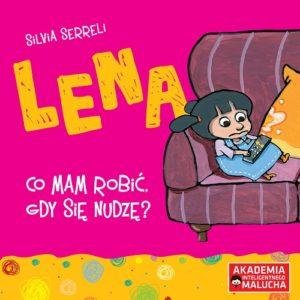 Lena - Co mam robić, gdy się nudzę