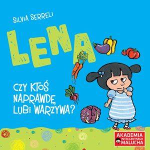 Lena - Czy ktoś naprawdę lubi warzywa