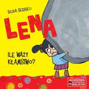 Lena - Ile waży kłamstwo