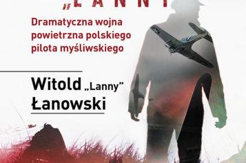 """Zabierz nas do domu """"Lanny"""" – książka w nowej serii Byliśmy żołnierzami"""