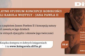 Justyna Melonowska w polemice z Karolem Wojtyłą/Janem Pawłem II