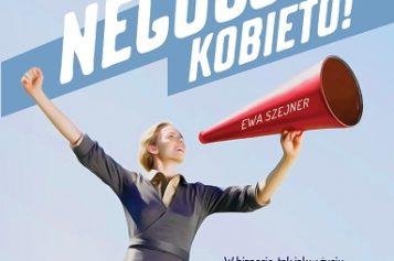 """Ewa Szejner """"Negocjuj, kobieto!"""""""