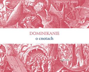 Dominikanie o cnotach OKLADKA 1.indd