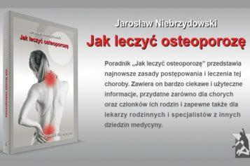Światowy Dzień Osteoporozy – sięgnij po poradnik dr Jarosława Niebrzydowskiego