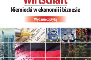Blickpunkt Wirtschaft. Niemiecki w ekonomii i biznesie