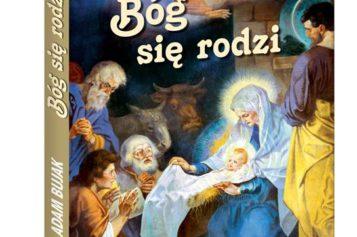 """Wydawnictwo Biały Kruk poleca """"Bóg się rodzi"""""""