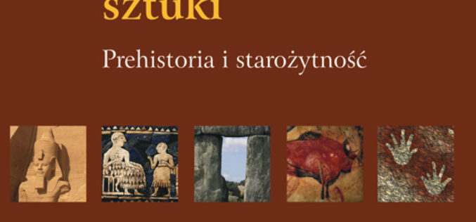 Tajemnice sztuki. Prehistoria i starożytność