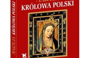 """W ofercie Białego Kruka """"Maryja. Królowa Polski"""""""