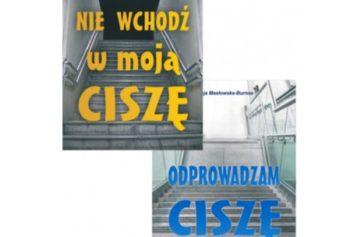 Seria Ciszy Alicji Masłowskiej-Burnos – I i II część