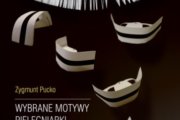 Wydawnictwo UJ poleca! Zygmunt Pucko, Wybrane motywy pielęgniarki w literaturze