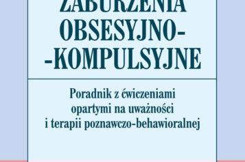 Nowość Wydawnictwa UJ  Jon Hershfield, Tom Corboy  Zaburzenia obsesyjno-kompulsyjne
