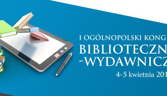 I Ogólnopolski Kongres Biblioteczno-Wydawniczy