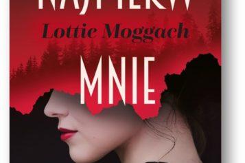 """""""Najpierw mnie pocałuj"""" – książka okrzyknięta drugą """"Zaginioną dziewczyną"""""""