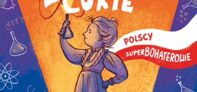 Polscy Superbohaterowie Nowa seria Wydawnictwa RM dla dzieci