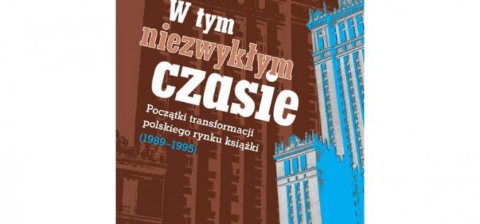 W tym niezwykłym czasie czyli Weterani Polskiej Książki