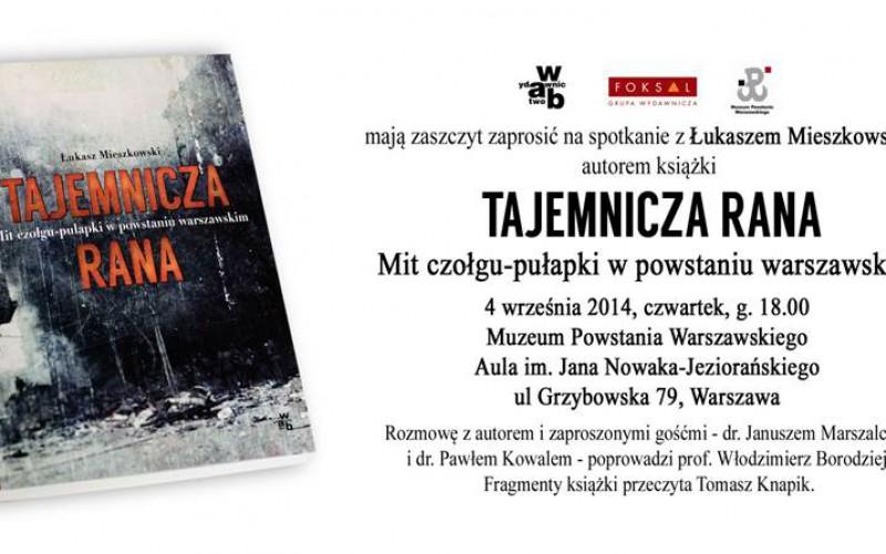 """Wydawnictwo W.A.B. zaprasza na spotkanie z Łukaszem Mieszkowskim, autorem książki """"Tajemnicza rana"""""""