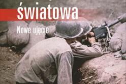 Historyczna propozycja Wydanictwa UJ – II wojna światowa. Nowe ujęcie