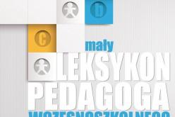 """""""Mały leksykon pedagoga wczesnoszkolnego"""" już w księgarniach"""