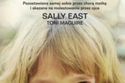 Czarne dni małej Sally – Anna Wyszkoni poleca w serii AMBERA Autobiografie: Skrzywdzone