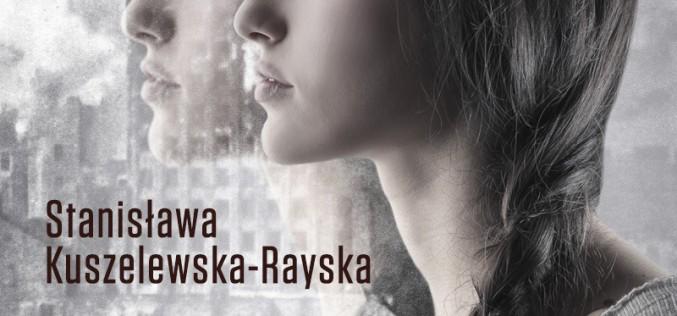 """""""Kobiety"""" , Stanisława Kuszelewska-Rayska, Wydawnictwo Zysk i S-ka, recenzja Łucji Wczugo"""