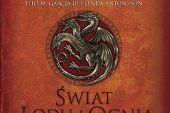Zapowiedź wydawnictwa Czwarta Strona: George R.R. Martin – Świat Lodu i Ognia